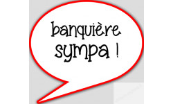 stickers / autocollant banquière sympa