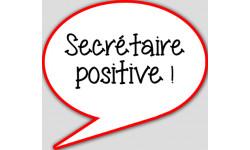 stickers / autocollant Secrétaire positive