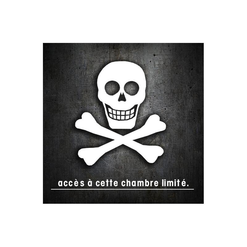> Déco ado > stickers  autocollant accès chambre tête de mort