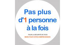 Sticker / autocollant : Pas plus d'1 personne à la fois - 20cm