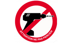 sticker autocollant Attention ne pas percer
