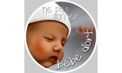 sticker / Autocollant : ne pas sonner bébé dort - 10cm