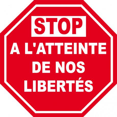 Sticker / autocollant : STOP A L'ATTEINTE DE NOS LIBERTÉS - 20cm
