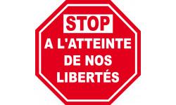 Sticker / autocollant : STOP A L'ATTEINTE DE NOS LIBERTÉS - 15cm