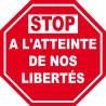 Sticker / autocollant : STOP A L'ATTEINTE DE NOS LIBERTÉS - 10cm
