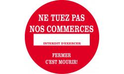 Sticker / autocollant : Ne tuez pas nos commerces - 20cm