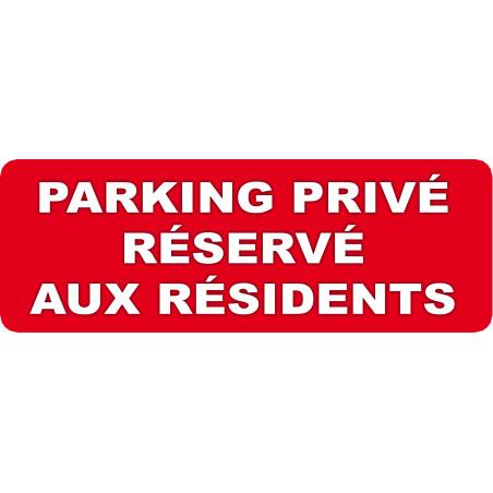Sticker / autocollant : stationnement réserve aux résidents - 1 sticker 29,7x10cm