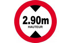 Sticker / autocollant : hauteur de passage maximum 2.90m - 20cm