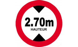 Sticker / autocollant : hauteur de passage maximum 2.70m - 20cm