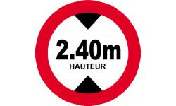 Sticker / autocollant : hauteur de passage maximum 2.40m - 20cm