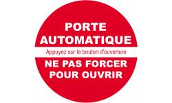 Autocollant porte automatique ne pas forcer