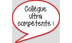 stickers / autocollant Collègue ultra compétent
