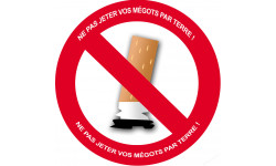Sticker / autocollant : NE PAS JETER VOS MEGOTS PAR TERRE ! - 10cm