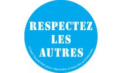Respectez les autres