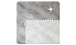 Sticker à mon amie (marbre gris)