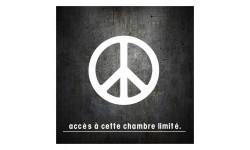 sticker / autocollant acces chambre limité PEACE
