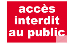 Stickers / autocollants Accès interdit au public